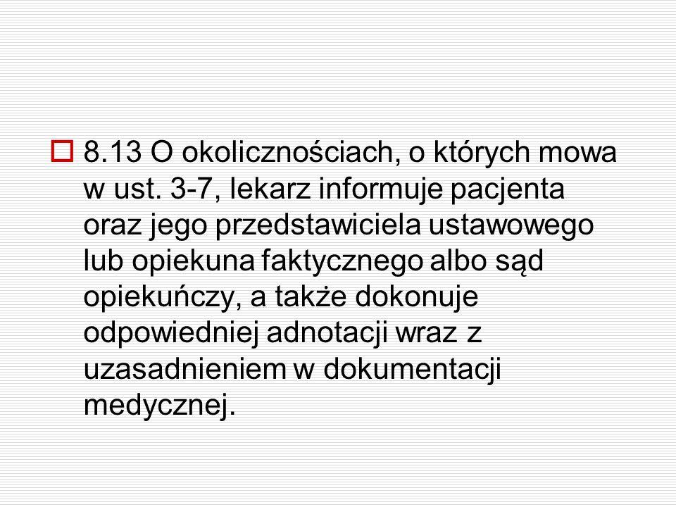 8. 13 O okolicznościach, o których mowa w ust