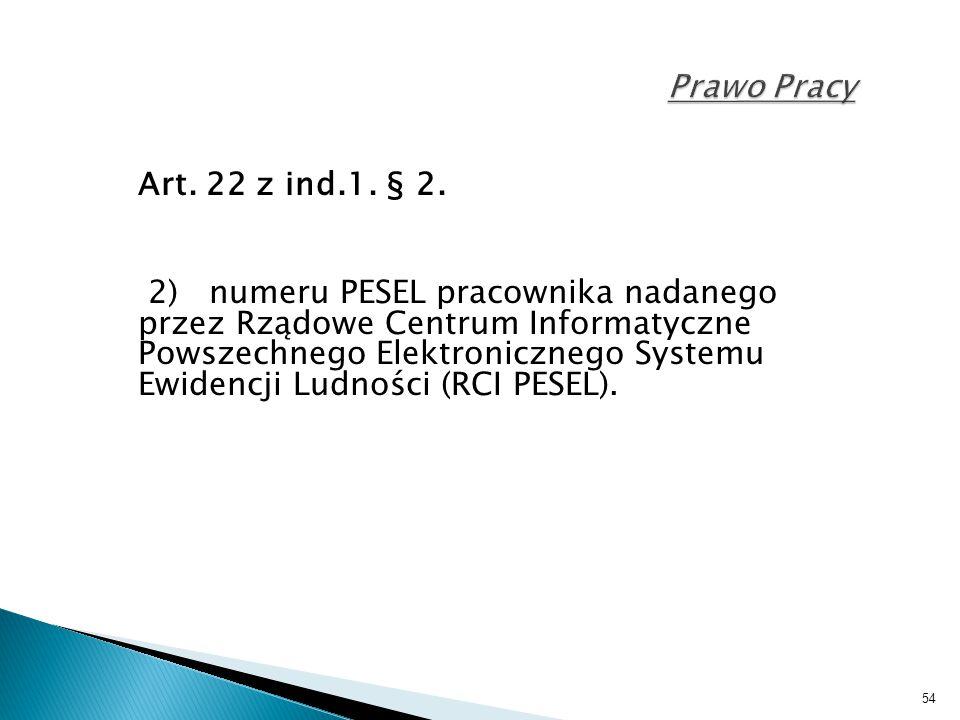 Prawo Pracy Art. 22 z ind.1. § 2.