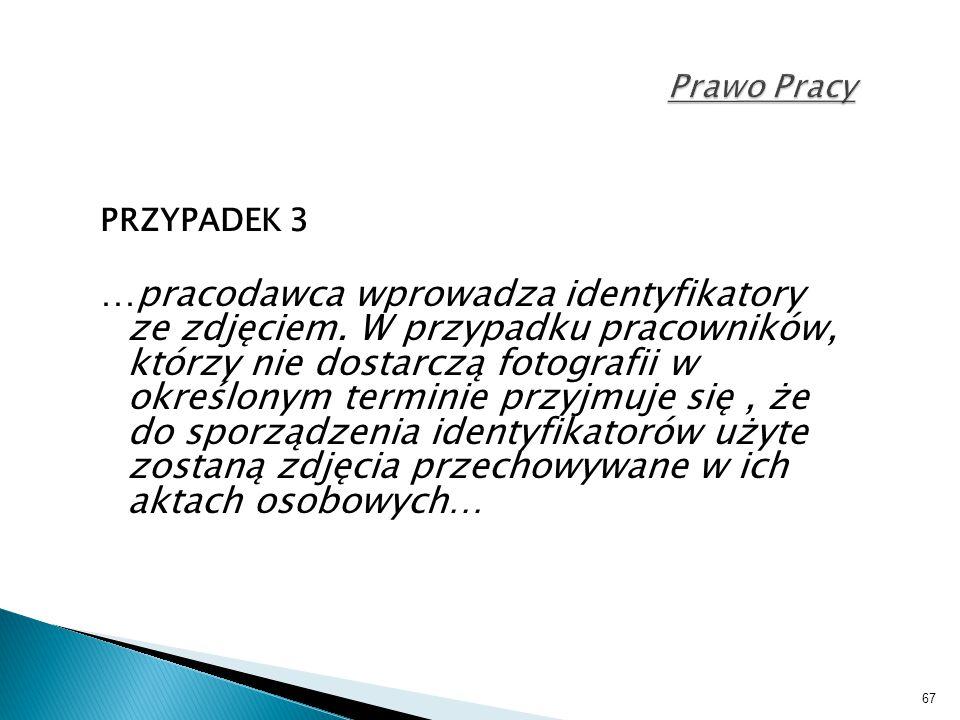 Prawo Pracy PRZYPADEK 3.