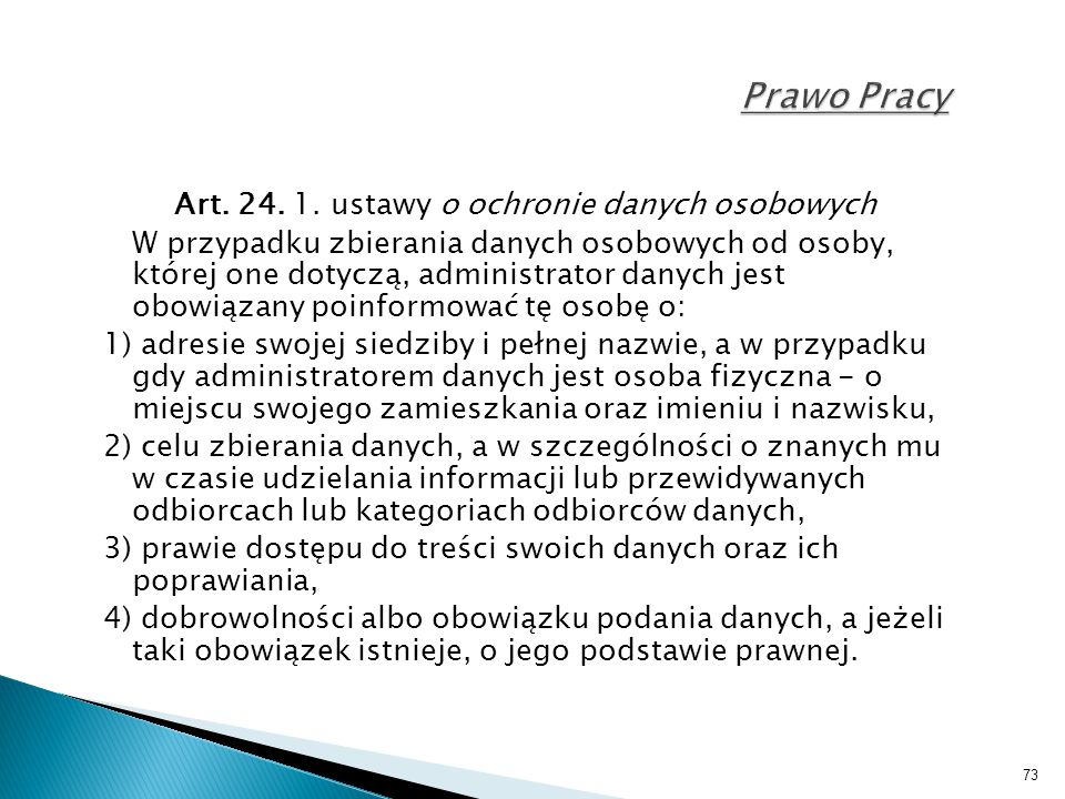 Art. 24. 1. ustawy o ochronie danych osobowych