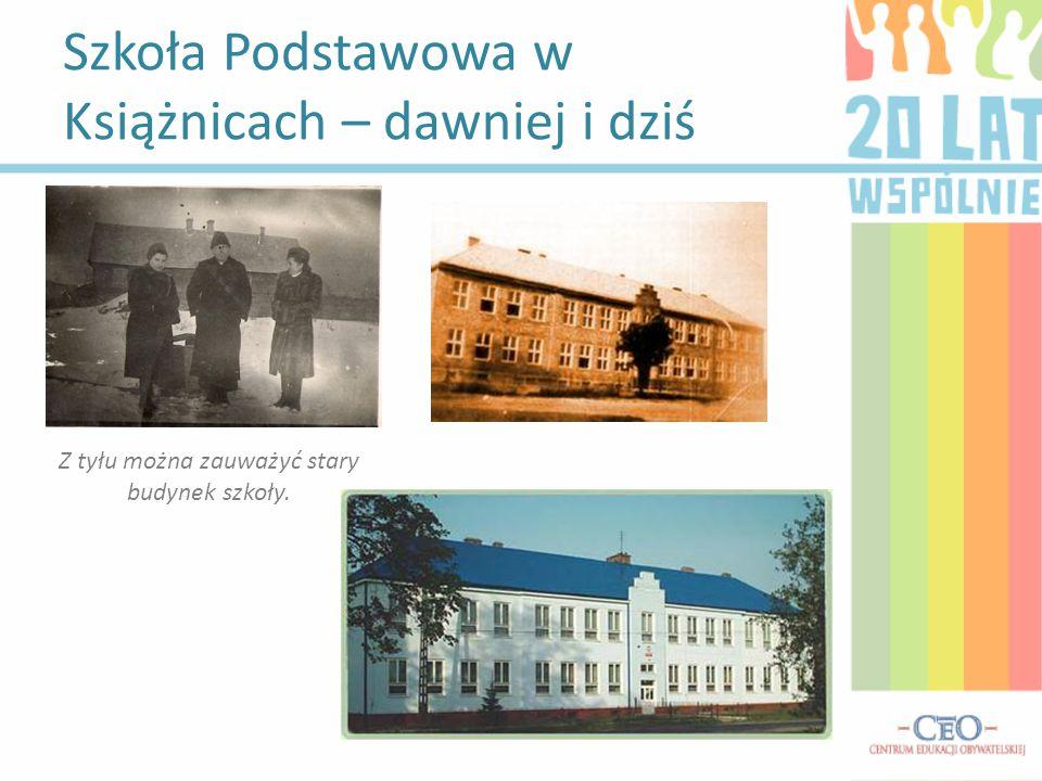 Szkoła Podstawowa w Książnicach – dawniej i dziś