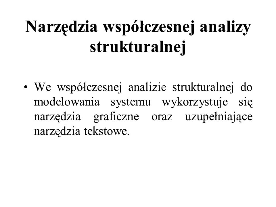 Narzędzia współczesnej analizy strukturalnej