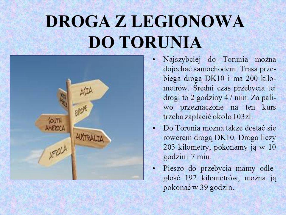 DROGA Z LEGIONOWA DO TORUNIA