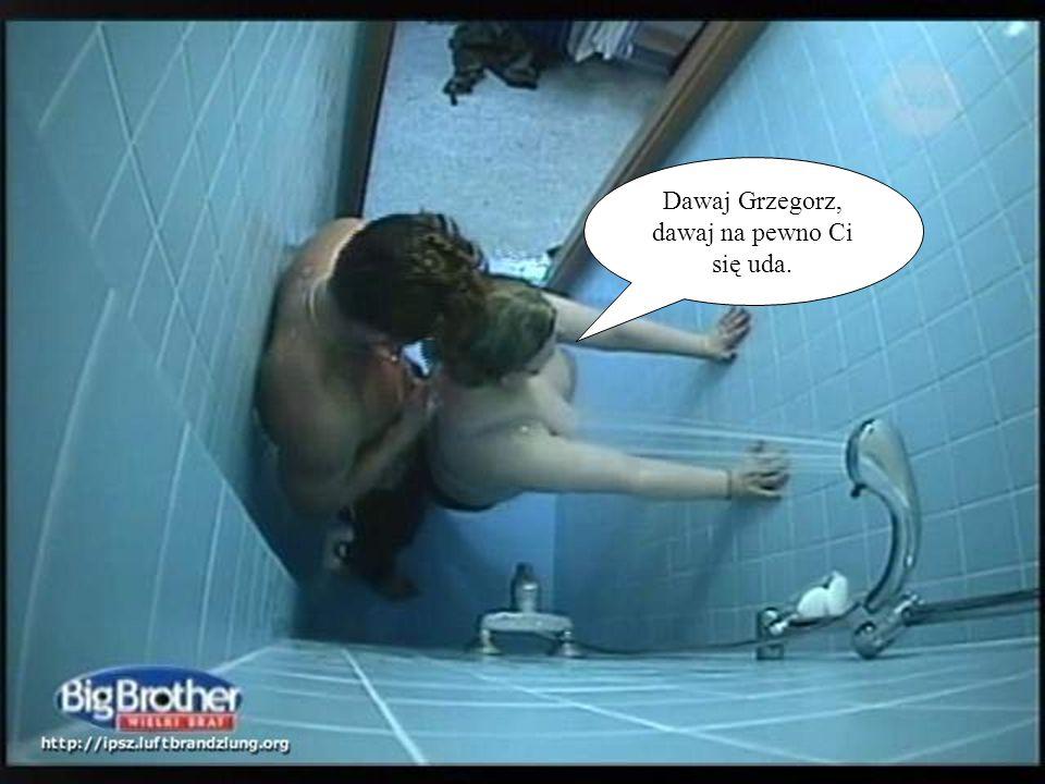 Dawaj Grzegorz, dawaj na pewno Ci się uda.