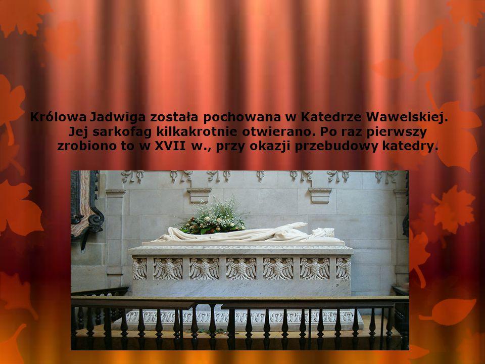 Królowa Jadwiga została pochowana w Katedrze Wawelskiej