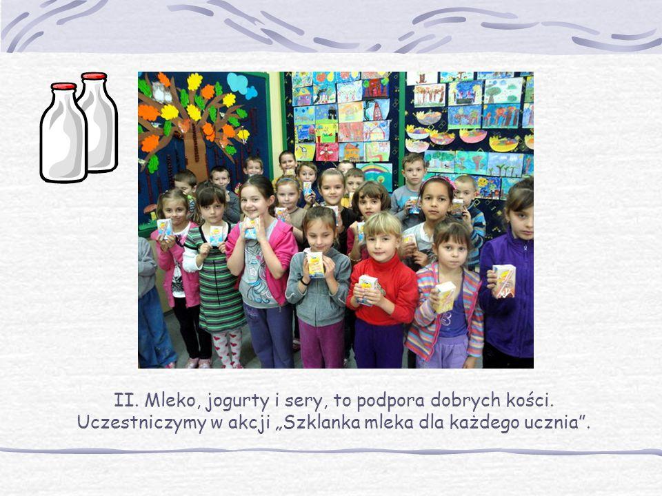 II. Mleko, jogurty i sery, to podpora dobrych kości