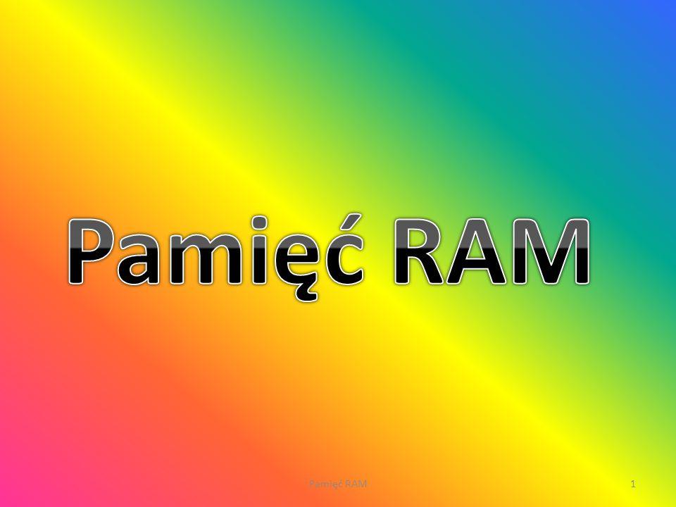 Pamięć RAM Pamięć RAM