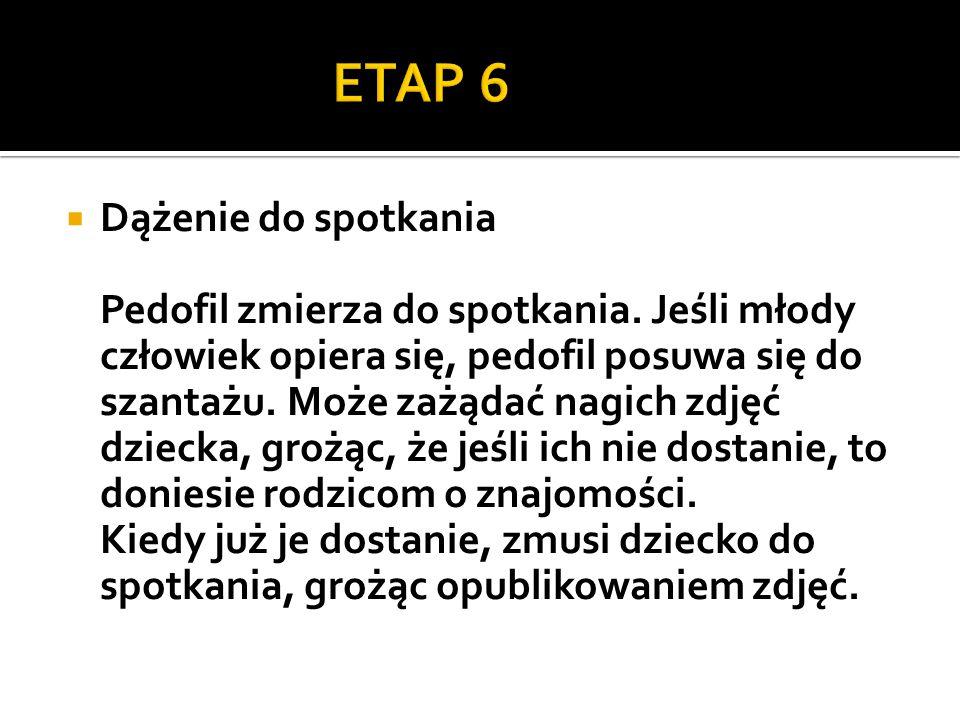 ETAP 6 Dążenie do spotkania