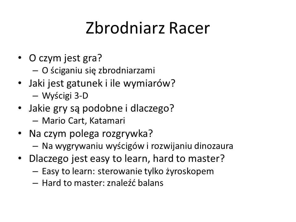 Zbrodniarz Racer O czym jest gra Jaki jest gatunek i ile wymiarów