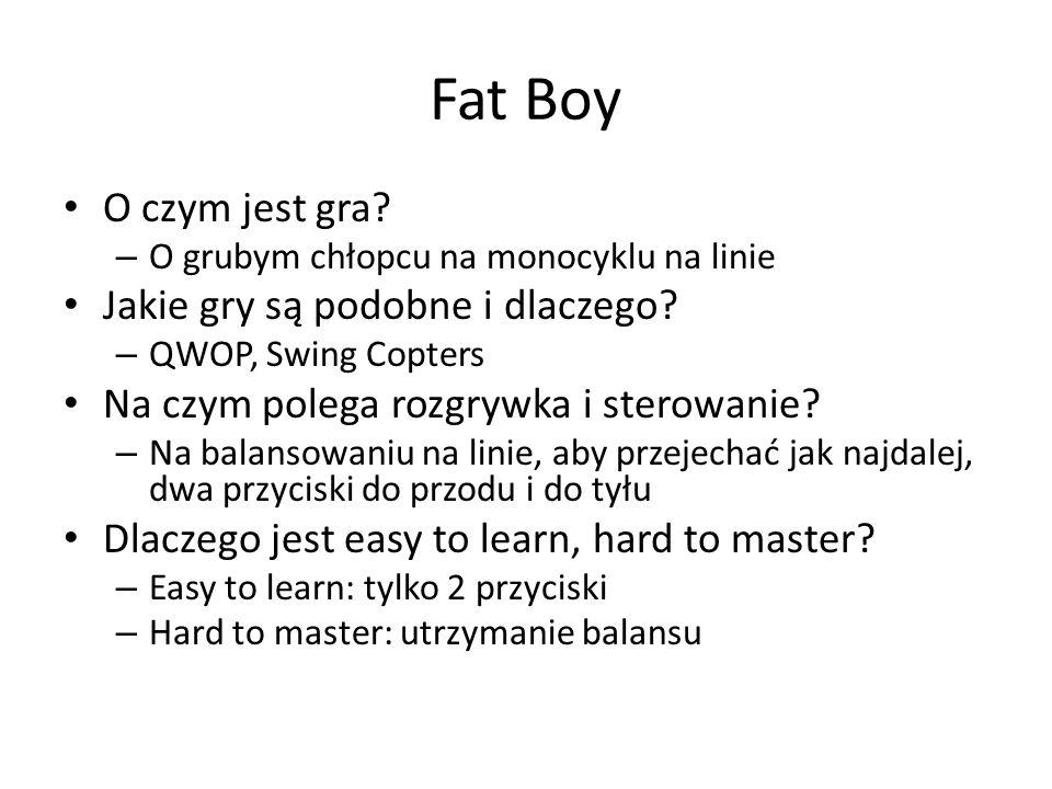 Fat Boy O czym jest gra Jakie gry są podobne i dlaczego