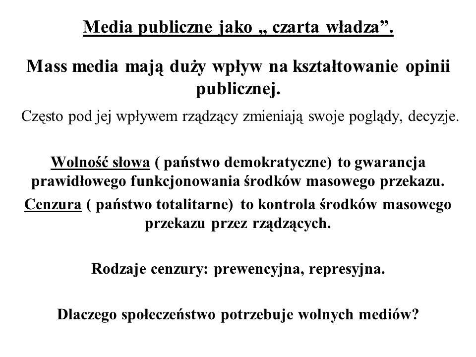 """Media publiczne jako """" czarta władza ."""