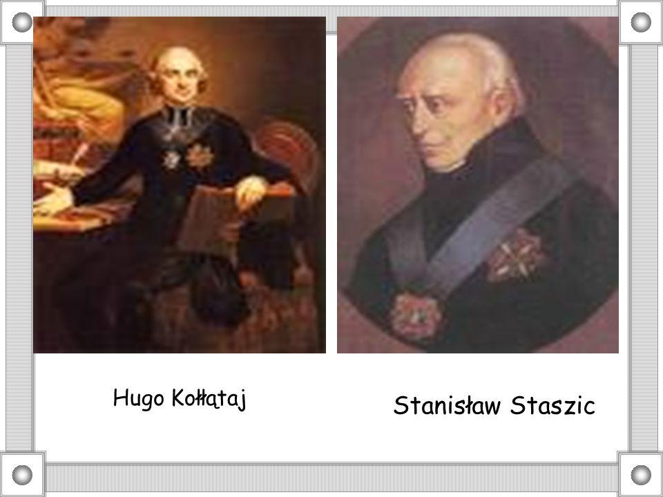 Stanisław Staszic Hugo Kołłątaj