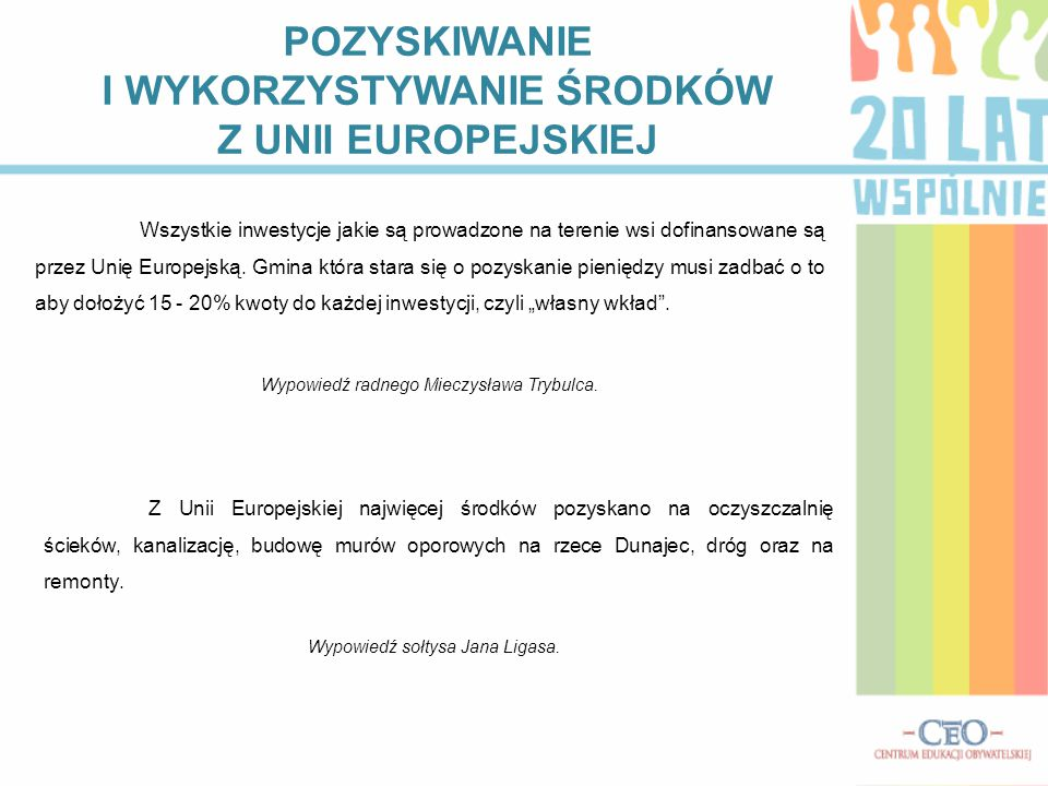 POZYSKIWANIE I WYKORZYSTYWANIE ŚRODKÓW Z UNII EUROPEJSKIEJ