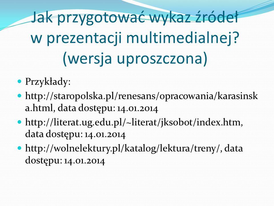 Jak przygotować wykaz źródeł w prezentacji multimedialnej