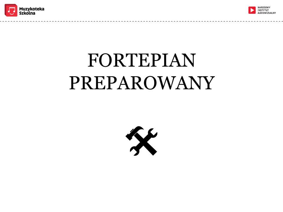FORTEPIAN PREPAROWANY 