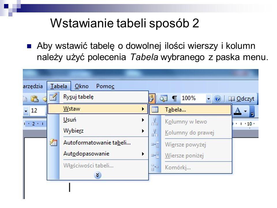 Wstawianie tabeli sposób 2