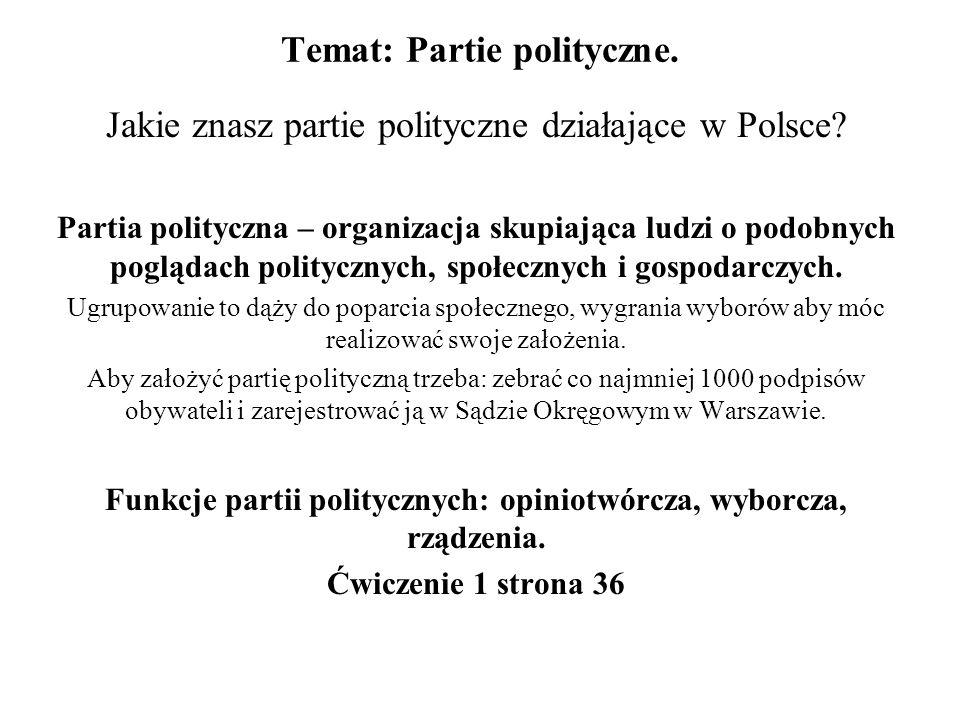 Temat: Partie polityczne.