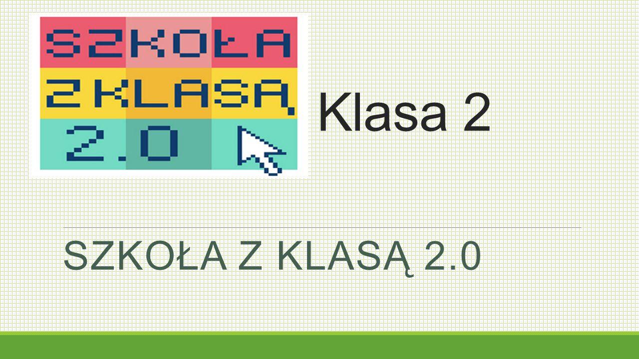 Klasa 2 Szkoła z klasą 2.0