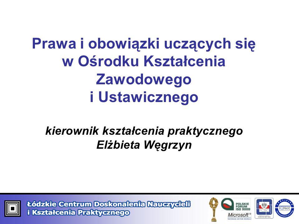 kierownik kształcenia praktycznego Elżbieta Węgrzyn