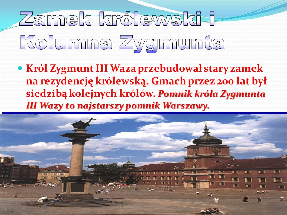 Zamek królewski i Kolumna Zygmunta
