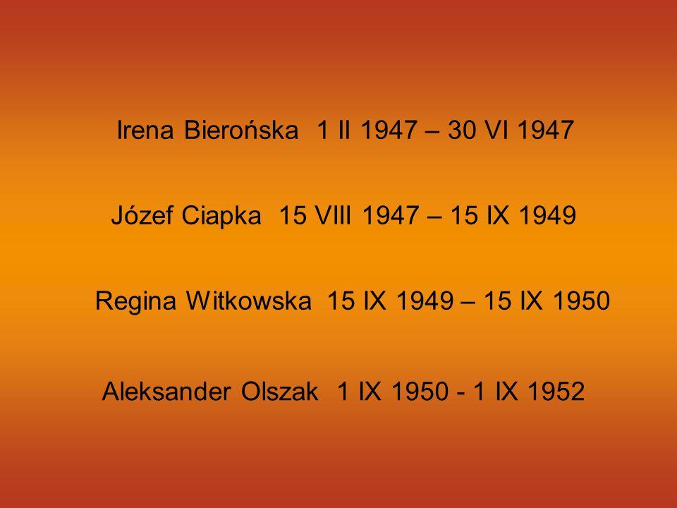 Aleksander Olszak 1 IX 1950 - 1 IX 1952