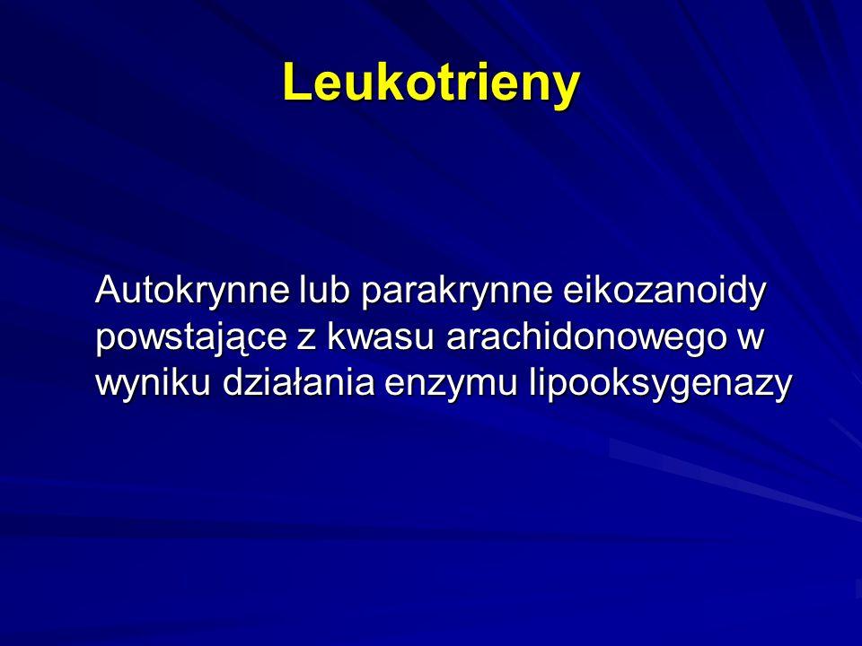 Leukotrieny Autokrynne lub parakrynne eikozanoidy powstające z kwasu arachidonowego w wyniku działania enzymu lipooksygenazy.