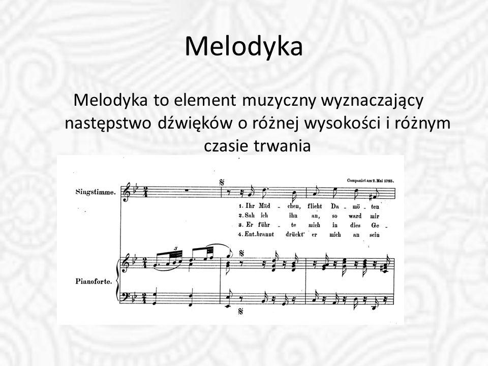 Melodyka Melodyka to element muzyczny wyznaczający następstwo dźwięków o różnej wysokości i różnym czasie trwania.