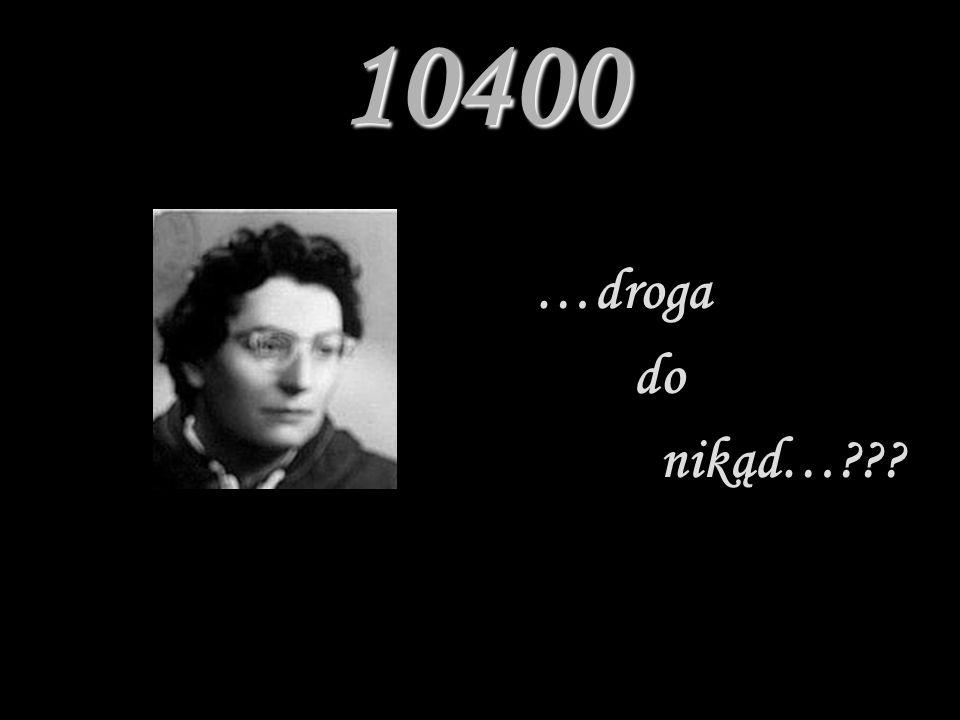 10400 …droga do nikąd…