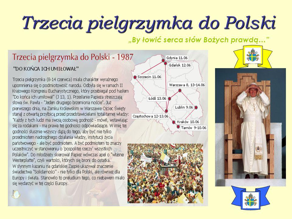 Trzecia pielgrzymka do Polski