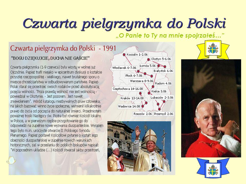 Czwarta pielgrzymka do Polski