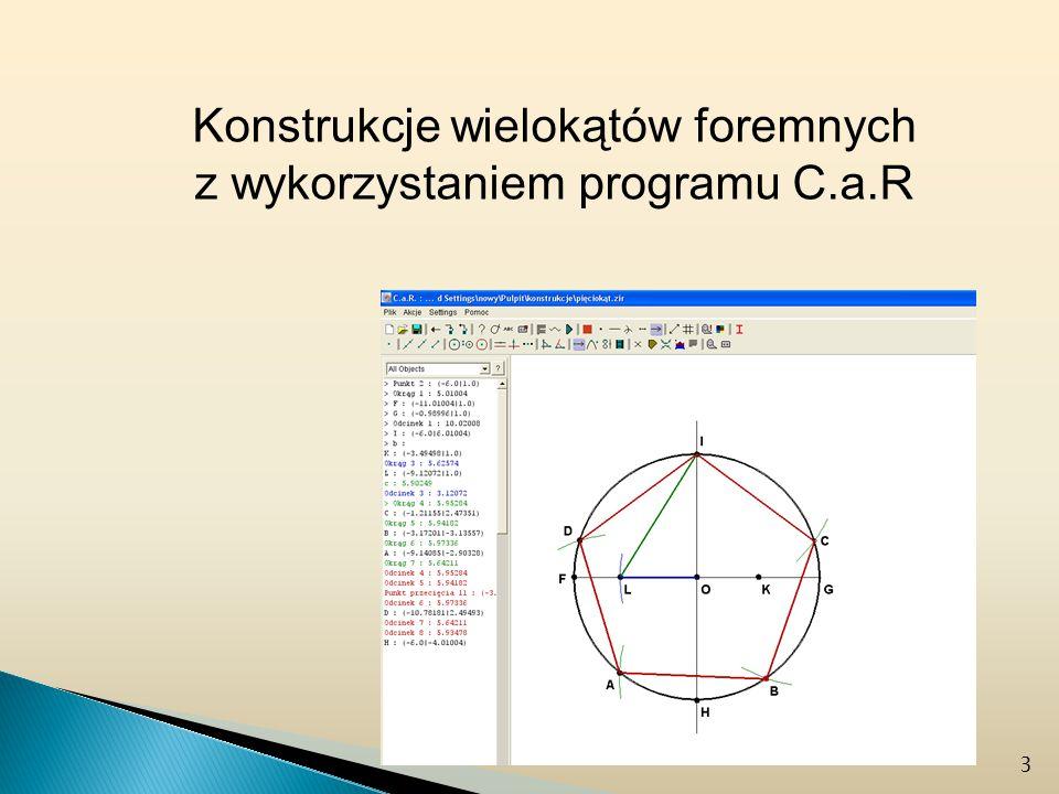 Konstrukcje wielokątów foremnych z wykorzystaniem programu C.a.R