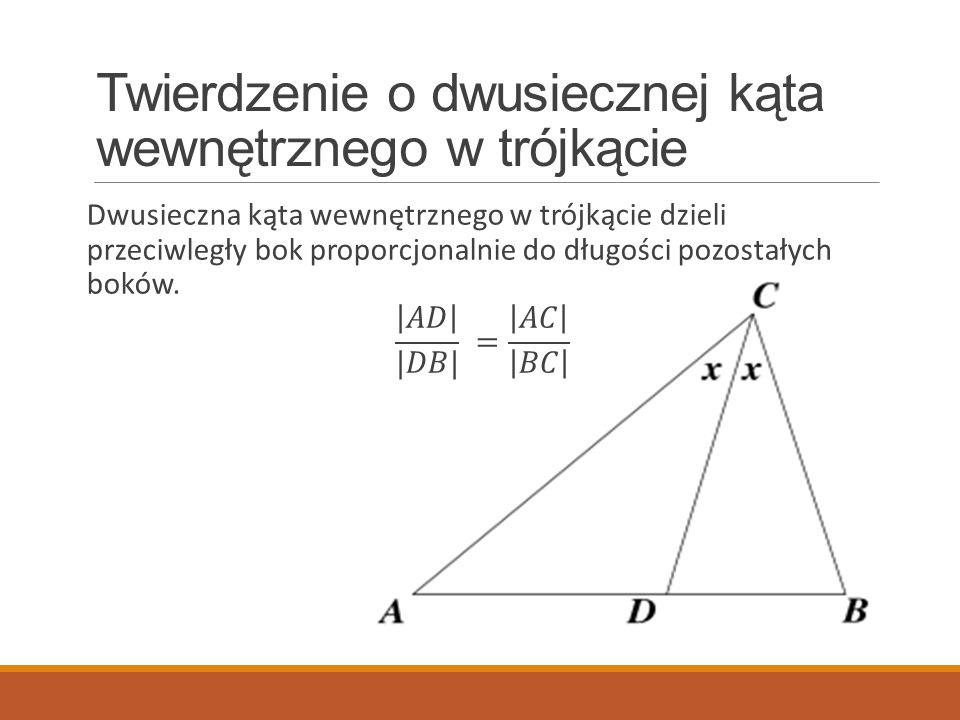 Twierdzenie o dwusiecznej kąta wewnętrznego w trójkącie