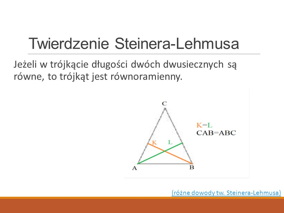 Twierdzenie Steinera-Lehmusa