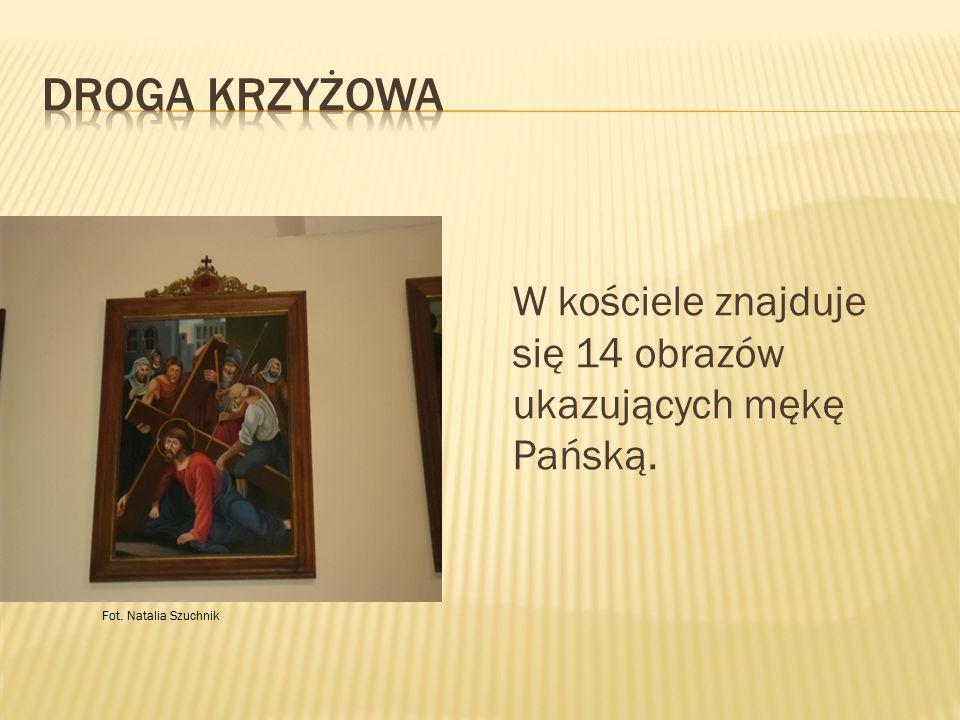 Droga Krzyżowa W kościele znajduje się 14 obrazów ukazujących mękę Pańską. Fot. Natalia Szuchnik