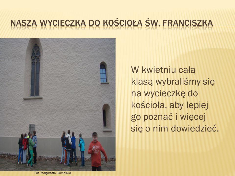 Nasza wycieczka do kościoła św. franciszka