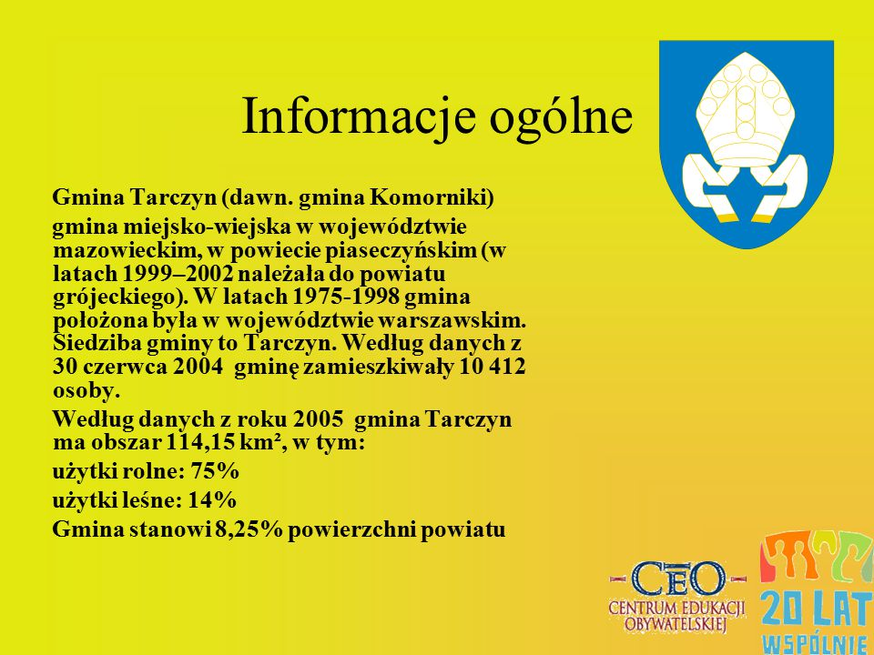 Informacje ogólne Gmina Tarczyn (dawn. gmina Komorniki)