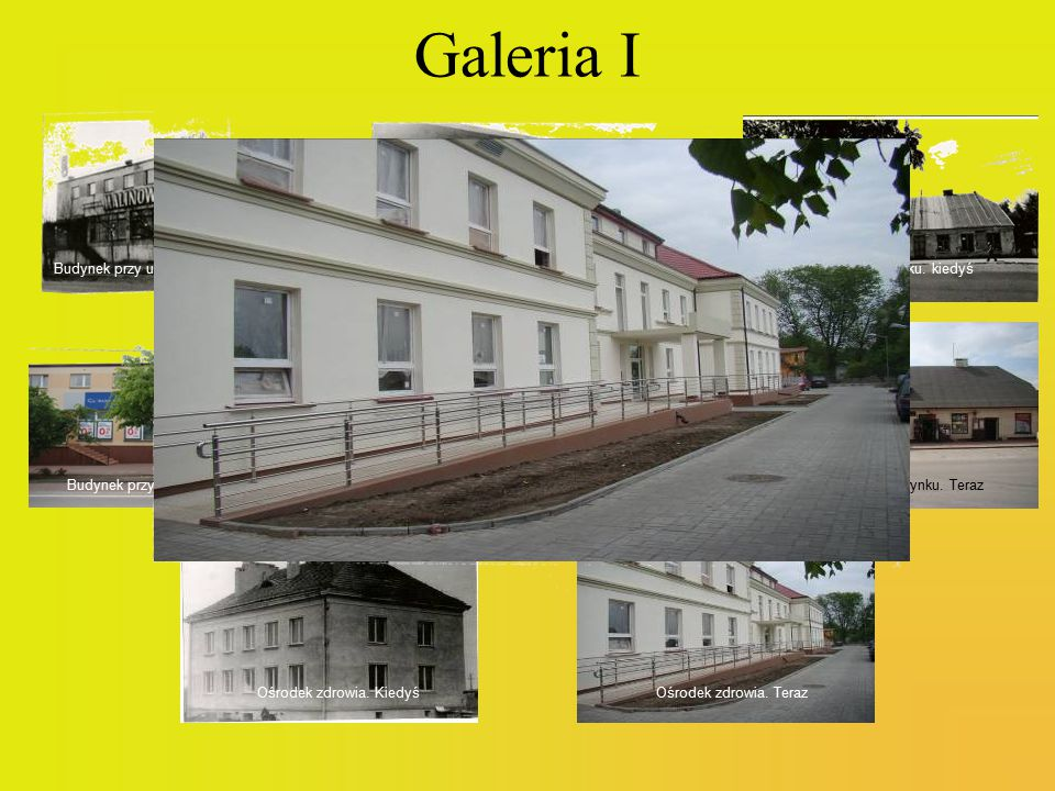 Galeria I Budynek przy ul. Warszawskiej. Kiedyś