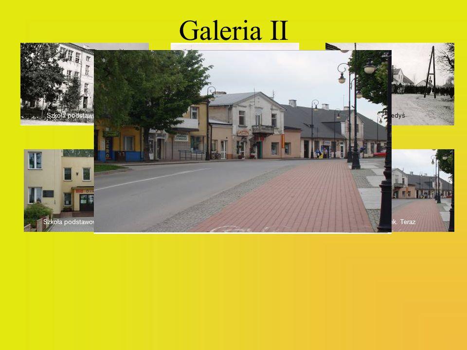 Galeria II Szkoła podstawowa. Kiedyś Rynek. Kiedyś Rynek. Kiedyś
