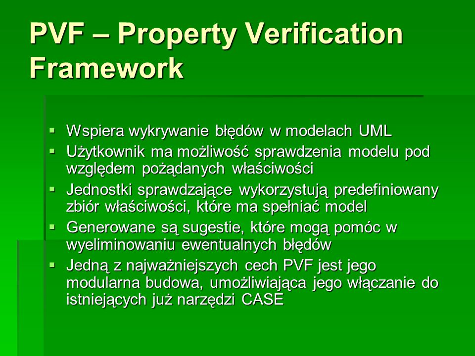 PVF – Property Verification Framework