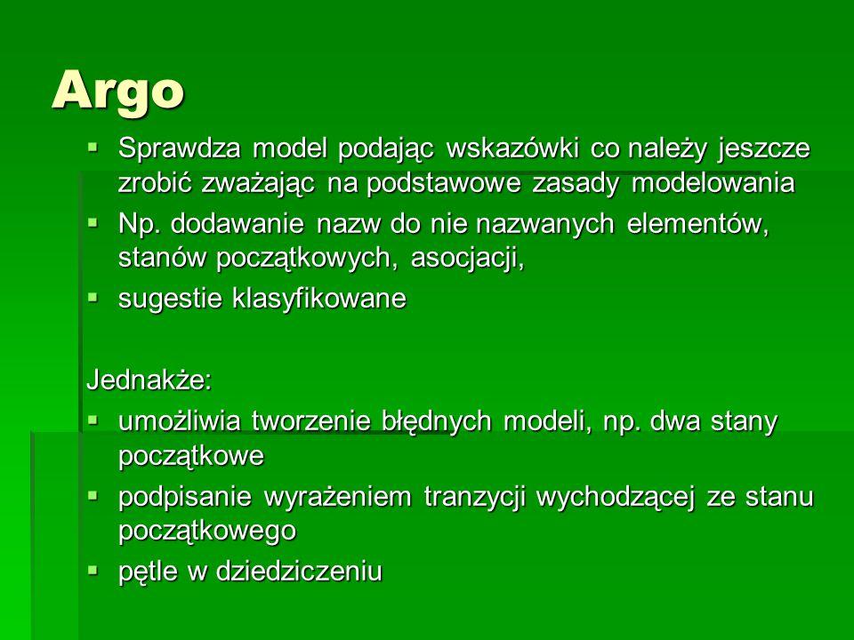 Argo Sprawdza model podając wskazówki co należy jeszcze zrobić zważając na podstawowe zasady modelowania.
