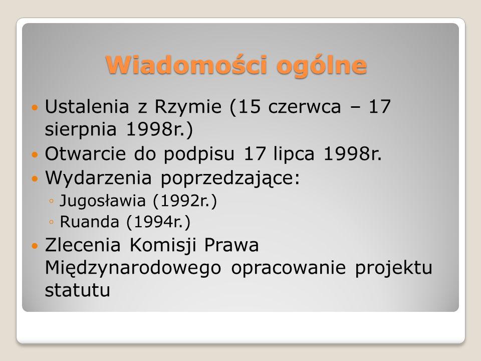Wiadomości ogólne Ustalenia z Rzymie (15 czerwca – 17 sierpnia 1998r.)