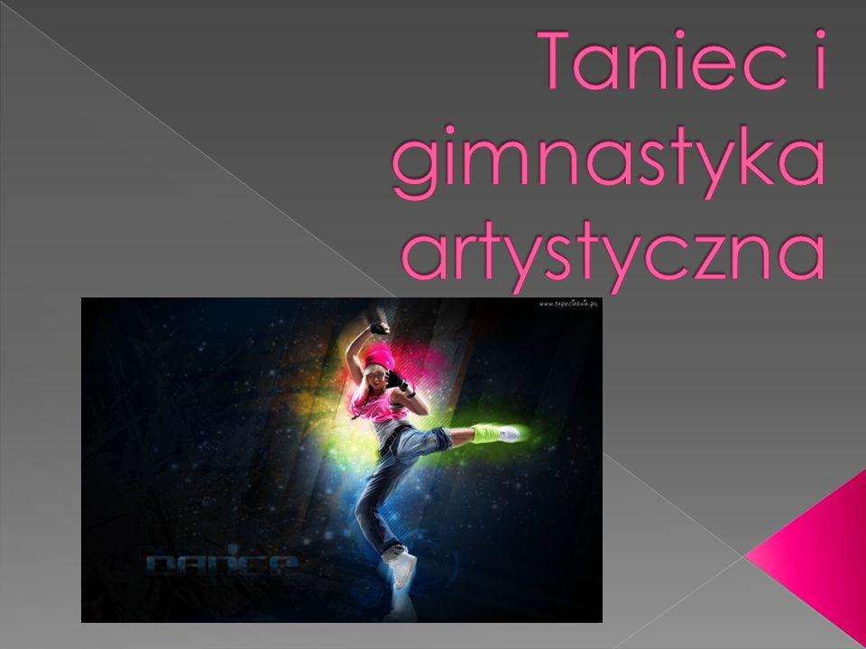 Taniec i gimnastyka artystyczna