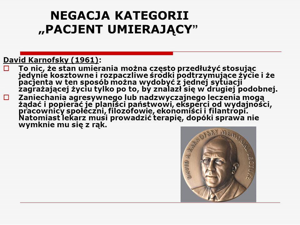 """NEGACJA KATEGORII """"PACJENT UMIERAJĄCY"""