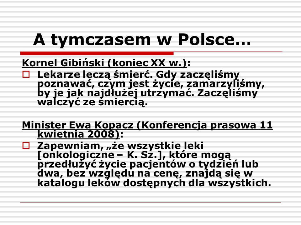 A tymczasem w Polsce… Kornel Gibiński (koniec XX w.):