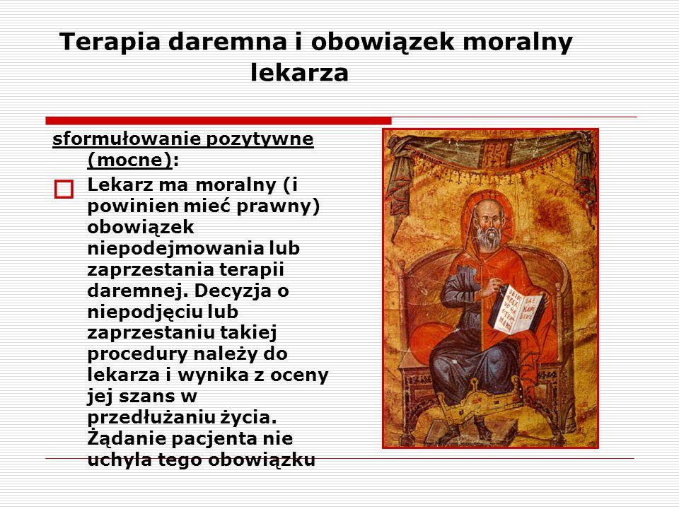 Terapia daremna i obowiązek moralny lekarza