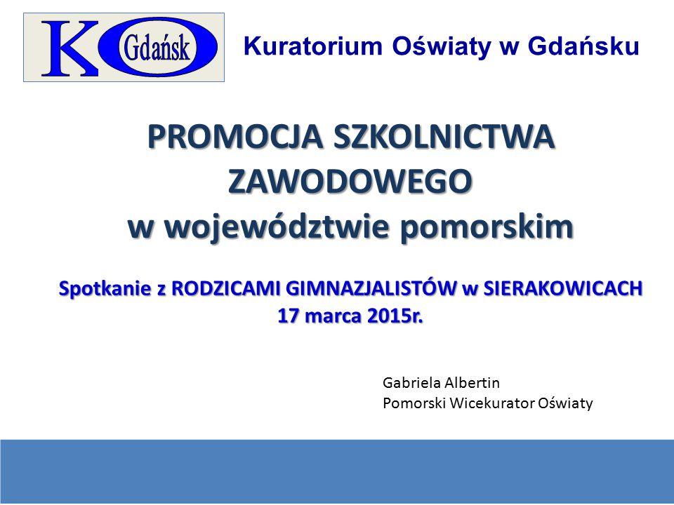 PROMOCJA SZKOLNICTWA ZAWODOWEGO w województwie pomorskim