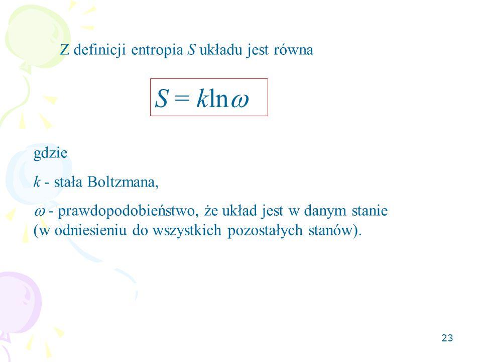 S = kln Z definicji entropia S układu jest równa gdzie