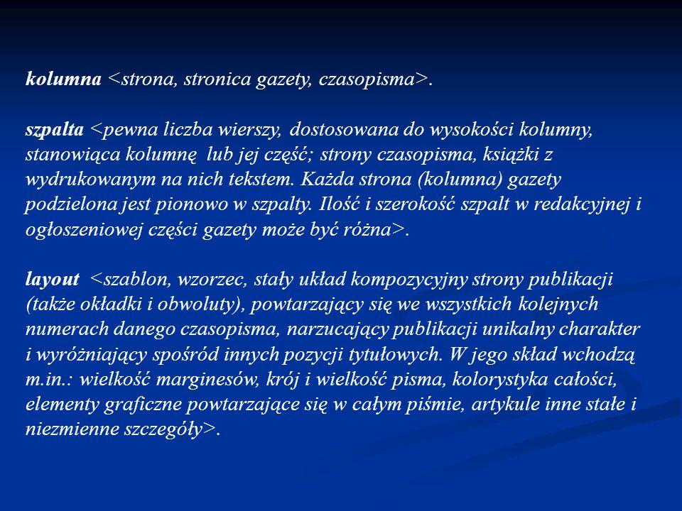 kolumna <strona, stronica gazety, czasopisma>.