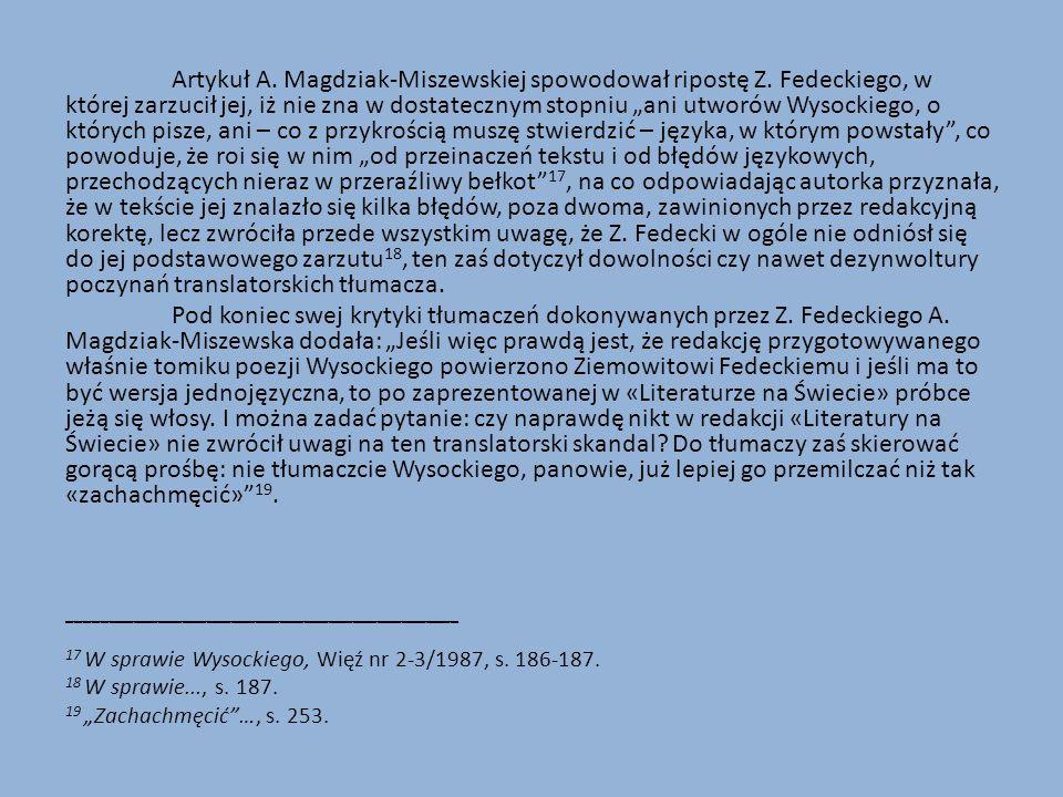 Artykuł A. Magdziak-Miszewskiej spowodował ripostę Z