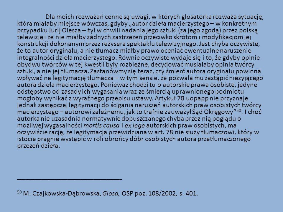 50 M. Czajkowska-Dąbrowska, Glosa, OSP poz. 108/2002, s. 401.